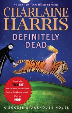 #TheSouthernVampireMysteries #SookieStackhouseNovels #CharlaineHarris #DefinitelyDead - Book No.6 Cover → Definitely Dead (2006)