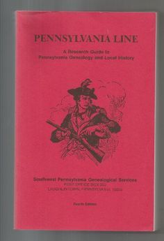 Pennsylvania Line: A Research Guide to Pennsylvania Genealogy and Local History by William L. Genealogy Research, Family Genealogy, My Family History, Local History, Find My Ancestors, Pennsylvania History, Family Research, Family Roots, Before Us