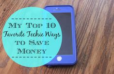 My Top 10 Favorite Techie Ways to Save Money The advent of technology has opened up so many new ways to save! I was doing an interview for a magazine recently and the writer started asking me about some of these. As I began sharing ideas, I realized that I'd never done a post specifically focused on my favorite ways to save using technology. I figured it was high time that I put that post together! So I had fun coming up with my top 10 ways to save money using modern technology: