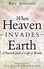 When Heaven Invades Earth [Paperback]