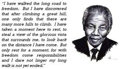 This hub is a collection of quotations of Nelson Mandela that brings together some of his thoughts that conveys his warmth and wisdom, his words are certain to inspire all who read them. Nelson Mandela Pictures, Nelson Mandela Quotes, Legend Quotes, Freedom Quotes, Unity In Diversity, Nobel Peace Prize, Do What Is Right, Picture Quotes, Wise Words