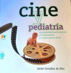 """Pediatría Basada en Pruebas: Un sueño hecho realidad: el libro """"Cine y Pediatrí..."""