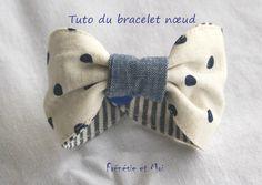 Bracelet {nœud} DIY – Frénésie et moi – Couture - To Have a Nice Day