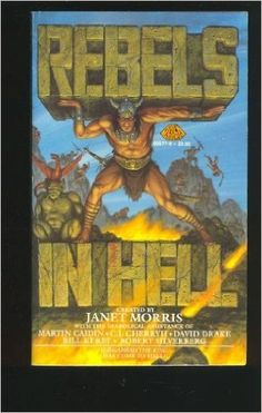 Rebels In Hell: Janet Morris: 9780671655778: Amazon.com: Books