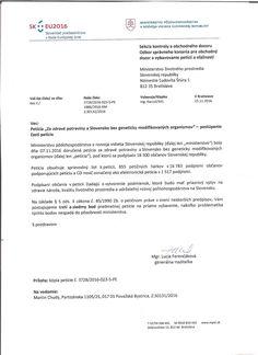 Ako zodpovedné ministerstvá zareagovali na Petíciu za zdravé potraviny a Slovensko bez GMO?  Tu sú ich odpovede...  http://www.vsetkoogmo.sk/index.php/item/126-pisomne-vybavenie-peticie-za-zdrave-potraviny-a-slovensko-bez-gmo