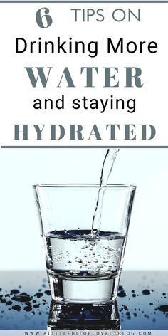 How can you effortlessly drink more water? Check out my 6 tips on drinking more water and staying hydrated.