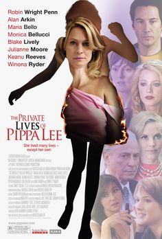 The Private Lives of Pippa Lee (2009) Directed & Screenplay by #RebeccaMiller Based on #ThePrivateLivesofPippaLee by #RebeccaMiller Starring #RobinWright #AlanArkin #MariaBello #MonicaBellucci #BlakeLively #JulianneMoore #KeanuReeves #WinonaRyder #TimGuinee #RyanMcDonald #ZoeKazan #MikeBinder #ShirleyKnight #Hollywood #hollywood #picture #video #film #movie #cinema #epic #story #cine #films #theater #filming #opera #cinematic #flick #flicks #movies #moviemaking #movieposter Streaming Movies, Hd Movies, Movies Online, Hd Streaming, Movies 2019, Shirley Knight, Lee Movie, Film Movie, Rebecca Miller