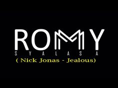Nick Jonas - Jealous (Romy Syalasa Acoustic Cover)
