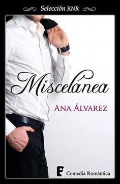 Descargar Miscelánea – Ana Alvarez PDF, ebook, ePub, mobi, Miscelánea PDF Gratis  Descargar aquí >> http://descargarebookpdf.info/index.php/2015/09/03/miscelanea-ana-alvarez/