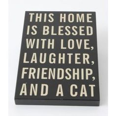 This Home Is Blessed ..With Cat Sign