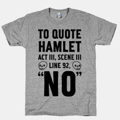 To Quote Hamlet Act III, Scene iii Line 92, No