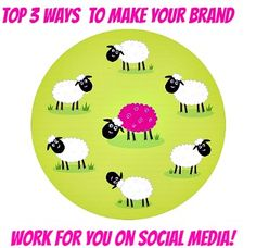 Top 3 Ways to Make Your Branding Work For You Rather Than Against You. #SocialMedia #Business