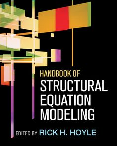 Handbook of structural equation modeling/ edited by Rick H. Hoyle