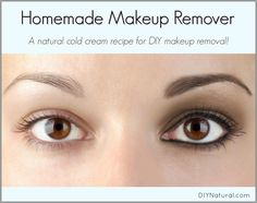 This homemade makeup remover is gentle, soothing, takes off all traces of makeup, and won't harm your eyes. If left on it also doubles as a moisturizer.