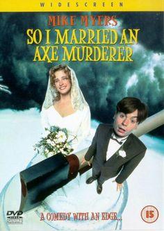 So I Married An Axe Murderer [DVD] [1993]: Amazon.co.uk: Mike Myers, Nancy Travis, Anthony LaPaglia, Amanda Plummer, Brenda Fricker, Matt Do...