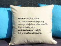 Mama definicja, Poduszka dekoracyjna z nadrukiem, Prezent dla mamy, Dzień Mamy, Urodziny Mamy, Upominek dla Mamy, Poduszka dla mamy