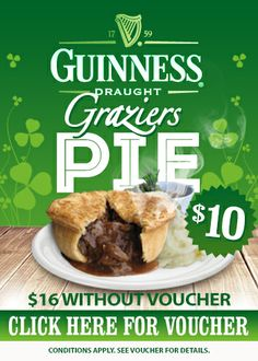 VOUCHER: $10 Guinness Graziers Pie For a limited time only, receive a delicious Guinness Graziers Pie for $10 with a voucher or $16 without a voucher. Simply present a copy of the voucher or show a picture of the offer in the Great Food Great Value App to bistro staff when placing your order!  Not valid with any other promotional offer. Presentation may vary. Conditions apply.  Available at 221 Venues in QLD VIC WA SA TAS NSW.