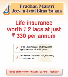 This PMJJBY(Pradhan Mantri Jeevan Jyoti Bima Yojana) is about a Life Insurance (Term Insurance) which is introduced newly by Govt. of India. For further details please visit: