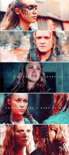 Even after the entire world has taken me apart, there's still a part of me left for you. #the100