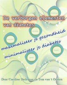 De Verborgen Elementen van Diabetes geeft je 9 knoppen om aan te draaien als je diabetes wilt oplossen. In kleine, simpele stapjes kun je je gezondheid een heel stuk verbeteren. In sommige gevallen kun je diabetes zelfs helemaal oplossen, al duurt dat een poosje. Dit is een ebook in het Nederlands.  Minimaliseer diabetes, maximaliseer je gezondheid - begin nu meteen!