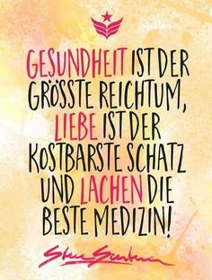 Health, love and laughter - Thoughts - Lustig Health Words, Health Sayings, German Quotes, True Words, Cool Words, Decir No, Quotations, Motivation Inspiration, Laughter