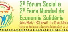 2do Foro Social de Economía Solidaria y 2da Feria Mundial de Economía Solidaria (Brasil) #EconomiaSocial #IntegracionProductiva