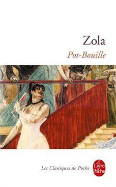 Emile Zola ~ Pot-Bouille