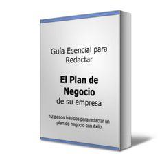 Guía Esencial para Redactar El Plan de Negocio de su empresa   http://www.librosayuda.info/2015/07/guia-esencial-para-redactar-el-plan-de-negocio.html