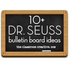 Dr. Seuss Bulletin Board Ideas