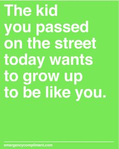 Here's an emergency compliment if you ever need it.  Pinned by Child Care Aware of Central Missouri.