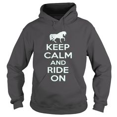 Keep Calm And Ride On T shirt.