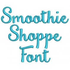 Smoothie Shoppe Embroidery Font Machine Embroidery Designs by JuJu