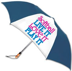 """""""Softball. LIVE IT. LOVE IT PLAY IT."""" Fastpitch Softball Umbrella. This would make a great gift for the moms who sit in the stands all day in the sun to support their players!"""
