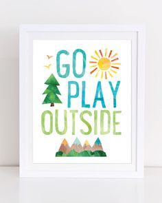 Go Play Outside Playroom Poster Adventure Print by DuneStudio