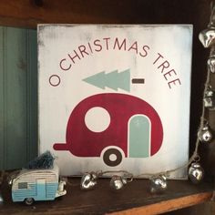 o christmas tree with camper painted sign by barn owl primitives www.barnowlprimitives.com