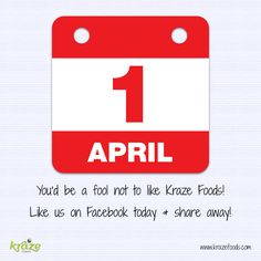 Happy April Fool's Day!  You'd be a fool not to like Kraze Foods! Like & share our page to show your support. We thank you! www.krazefoods.com ‪#‎Krazefoods‬ ‪#‎aprilfools‬