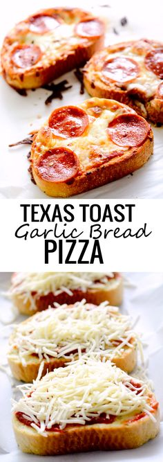 Texas Toast Garlic Bread Pizza... I'd definitely use Italian sausage or ground beef instead of pepperoni.  I've never been a fan of pepperoni at all.