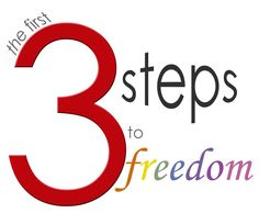 3 STEPS TO FREEDOM!  Click Here - www.Garys3Steps.com