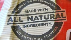 Consumers get outraged when they discover that foods labeled 'all-natural' contain genetically engineered ingredients. But if the food isn't labeled organic or Non-GMO Verified, what makes them think it was GMO-free in the first place