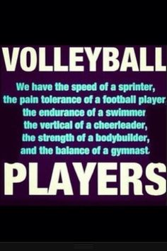 Volleyball players are tough as nails
