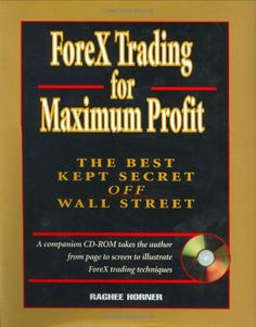 http://forexpins.com/forex-trading-for-maximum-profit-the-best-kept-secret-off-wall-street/ Take an in-depth, how-to look at Forex trading using the methods, analysis, and insights of a renowned trader, Raghee Horner.As the fate of the dollar against foreign currency generates both anxiety and opportunities, currency trading has been drawing much interest and a growing following among traders in the United States. The Forex market is pa...