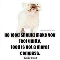 No food should make you feel guilty.