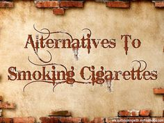 Check this link right here http://quitsmokingwith.myfreshvape.com for more information on Alternatives to Smoking Cigarettes. A good thing to have in hand is some alternatives to smoking cigarettes are it whatever helps you the most. Many people have made use of the vaporizers to quit cigarettes. It has proven to be an efficient way to quit smoking. Follow us : http://quitsmokingwithvape.tumblr.com/Vaporizer-To-Quit-Smoking