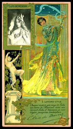 """Lefevre-Utile biscuits, c1905. Superb embossed card from their """"Celebrities"""" series. Cléo de Mérode, 1875-1966, French dancer of the Belle Époque"""