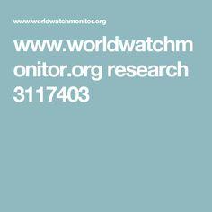 www.worldwatchmonitor.org research 3117403