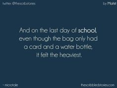 The Scribbled Stories. Farewell Quotes For Friends, Best Friend Quotes, School Days Quotes, School Diary, Tiny Stories, Last Day Of School, Hate School, Graduation Quotes, Memories Quotes