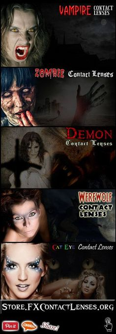 Hi there!  If you love professional special effects makeup & costumes?.. Shows like Faceoff?.. Or that movie-quality effect to spice up zombie, vampire, werewolf, demon & cat creatures?.. then you'll love our new store where we feature the widest variety of special effect contact lenses => http://store.fxcontactlenses.org  From Cosplay -to- Halloween and theatrical stage acts -to- film production.. you'll look your best.. feel your best.. and create the most realistic creatures & characters.