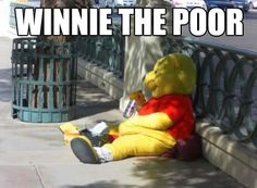 Ok, what makes this so funny is that I swear this is out front of the Bellagio Hotel in Vegas and I just saw this guy when I was there last month. Pooh bear and his vodka. LOL
