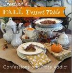 CONFESSIONS OF A PLATE ADDICT: Thanksgiving Inspiration...Tablescapes, Recipes, Decor and More!