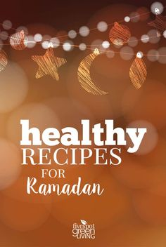 Break the Ramadan fast with healthy recipes and foods that will satisfy your hunger and fill you up for the next day. Ramadan Tips, Ways To Stay Healthy, Good Food, Yummy Food, Iftar, Natural Living, Stress Relief, Home Remedies, Healthy Recipes